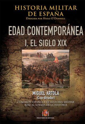 HISTORIA MILITAR DE ESPAÑA. IV. EDAD CONTEMPORÁNEA