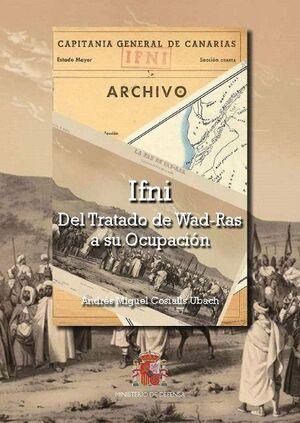 IFNI. DEL TRATADO WAD-RAS A SU OCUPACIÓN