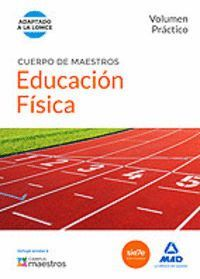 CUERPO DE MAESTROS EDUCACIÓN FÍSICA. VOLUMEN PRÁCTICO