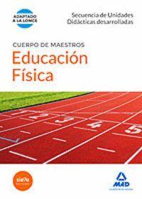 CUERPO DE MAESTROS EDUCACIÓN FÍSICA. SECUENCIA DE UNIDADES DIDACTICAS DESARROLLADAS