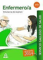 ENFERMERO/A DEL SERVICIO GALLEGO DE SALUD. SIMULACROS DE EXAMEN