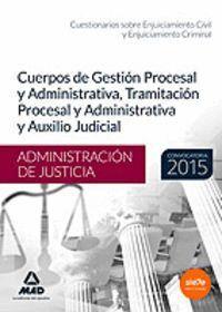CUERPOS ADMINISTRACIÓN DE JUSTICIA: CUERPO GESTIÓN Y ADMINISTRATIVA, CUERPO DE TRAMITACIÓN PROCESAL Y ADMINISTRATIVA Y CUERPO DE AUXILIO JUDICIAL CUES