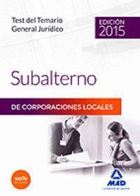 SUBALTERNOS DE CORPORACIONES LOCALES. TEST DEL TEMARIO GENERAL
