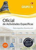 OFICIAL DE ACTIVIDADES ESPECÍFICAS (TÉCNICO EN CUIDADOS AUXILIARES DE ENFERMERÍA Y TÉCNICO EN ATENCIÓN SOCIOSANITARIA O EQUIVALENTE) TEMARIO Y TEST