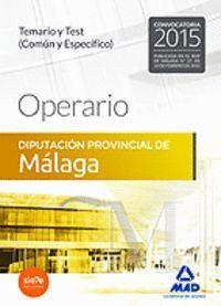 OPERARIO DE LA DIPUTACIÓN PROVINCIAL DE MÁLAGA. TEMARIO Y TEST (COMÚN Y ESPECÍFICO)