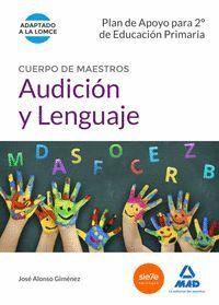 CUERPO DE MAESTROS AUDICIÓN Y LENGUAJE. PLAN DE APOYO PARA 2º DE EDUCACIÓN PRIMARIA
