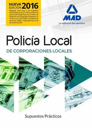 POLICÍA LOCAL. SUPUESTOS PRÁCTICOS
