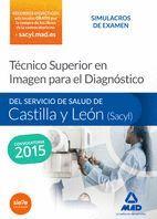 TÉCNICO SUPERIOR EN IMAGEN PARA EL DIAGNÓSTICO DEL SERVICIO DE SALUD DE CASTILLA Y LEÓN (SACYL). SIMULACROS DE EXAMEN