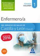ENFERMERO/A DEL SERVICIO DE SALUD DE CASTILLA Y LEÓN (SACYL). TEMARIO VOLUMEN I