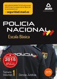 ESCALA BÁSICA DE POLICÍA NACIONAL. TEMARIO VOLUMEN 1: CIENCIAS JURÍDICAS