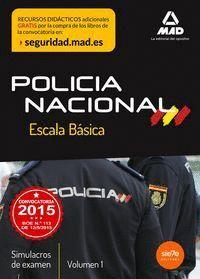 ESCALA BÁSICA DE POLICÍA NACIONAL. SIMULACROS DE EXAMEN 1
