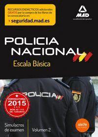 ESCALA BÁSICA DE POLICÍA NACIONAL. SIMULACROS DE EXAMEN 2