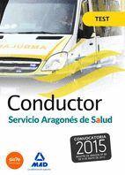 CONDUCTORES DEL SERVICIO ARAGONÉS DE SALUD (SALUD-ARAGÓN). TEST.