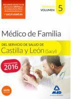 MÉDICO ESPECIALISTA EN MEDICINA FAMILIAR Y COMUNITARIA DEL SERVICIO DE SALUD DE CASTILLA Y LEÓN (SACYL). TEMARIO VOLUMEN V
