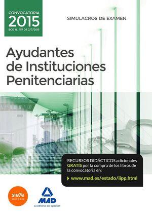 AYUDANTES DE INSTITUCIONES PENITENCIARIAS. SIMULACROS DE EXAMEN
