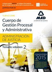 CUERPO DE GESTIÓN PROCESAL Y ADMINISTRATIVA DE LA ADMINISTRACIÓN DE JUSTICIA (TURNO LIBRE).