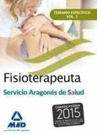 FISIOTERAPEUTA DEL SERVICIO ARAGONÉS DE SALUD (SALUD-ARAGÓN). TEMARIO ESPECÍFICO VOLUMEN 3
