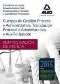 CUERPOS ADMINISTRACIÓN DE JUSTICIA (GESTIÓN, TRAMITACIÓN Y AUXILIO). CUESTIONARIOS SOBRE ENJUICIAMIENTO CIVIL, ENJUICIAMIENTO CRIMINAL Y JURISDICCIÓN