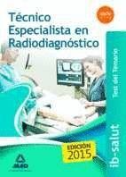 TÉCNICO ESPECIALISTA EN RADIODIAGNÓSTICO DEL SERVICIO DE SALUD DE LAS ILLES BALEARS (IB-SALUT). TEST