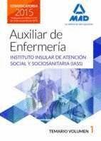 AUXILIARES DE ENFERMERÍA DEL INSTITUTO INSULAR DE ATENCIÓN SOCIAL Y SOCIOSANITARIA.