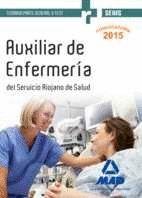 AUXILIARES DE ENFERMERÍA DEL SERVICIO RIOJANO DE SALUD. TEMARIO PARTE GENERAL Y TEST
