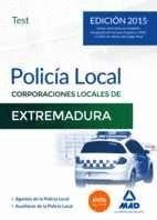 POLICÍA LOCAL DE EXTREMADURA. TEST