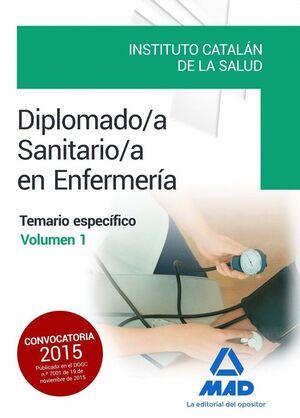 DIPLOMADO/A SANITARIO/A EN ENFERMERÍA DEL INSTITUTO CATALÁN DE LA SALUD.