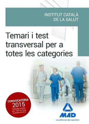 TEMARI I TEST TRANSVERSAL PER A TOTES LES CATEGORIES DE L' INSTITUT CATALÀ DE LA SALUT (ICS)