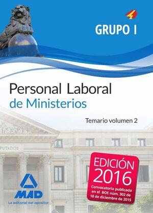 PERSONAL LABORAL DE MINISTERIOS GRUPO I. TEMARIO VOLUMEN 2
