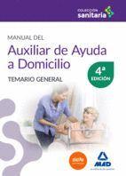 MANUAL DEL AUXILIAR DE AYUDA A DOMICILIO. TEMARIO GENERAL