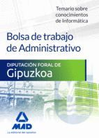 BOLSA DE TRABAJO DE ADMINISTRATIVO DE LA DIPUTACIÓN FORAL DE GIPUZKOA. TEMARIO SOBRE CONOCIMIENTOS DE INFORMÁTICA