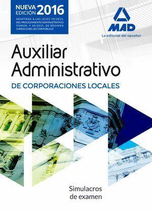 AUXILIARES ADMINISTRATIVOS DE CORPORACIONES LOCALES. SIMULACROS DE EXAMEN