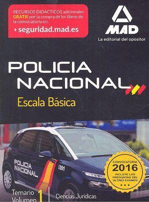 POLICÍA NACIONAL ESCALA BÁSICA. TEMARIO VOLUMEN 1