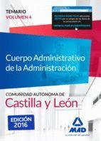 CUERPO ADMINISTRATIVO DE LA ADMINISTRACIÓN DE LA COMUNIDAD AUTÓNOMA DE CASTILLA Y LEÓN.