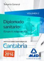 DIPLOMADOS SANITARIOS (GRUPO A, SUBGRUPO A2) DE LAS INSTITUCIONES SANITARIAS DE CANTABRIA. TEMARIO GENERAL  VOLUMEN 2