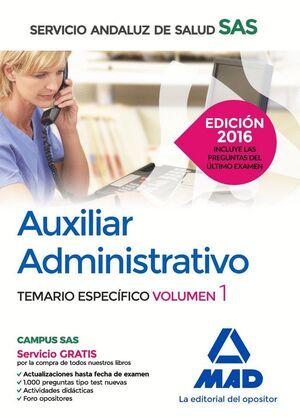 AUXILIAR ADMINISTRATIVO DEL SERVICIO ANDALUZ DE SALUD. TEMARIO ESPECÍFICO VOLUMEN 1