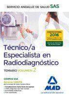 TÉCNICO/A ESPECIALISTA EN RADIODIAGNÓSTICO DEL SERVICIO ANDALUZ DE SALUD. TEMARIO ESPECÍFICO VOLUMEN 2