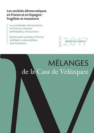 LES SOCIÉTÉS DÉMOCRATIQUES EN FRANCE ET EN ESPAGNE: FRAGILITÉS ET MUTATIONS