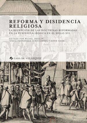 REFORMA Y DISIDENCIA RELIGIOSA