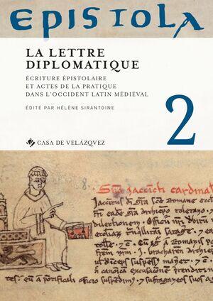 EPISTOLA 2. LA LETTRE DIPLOMATIQUE