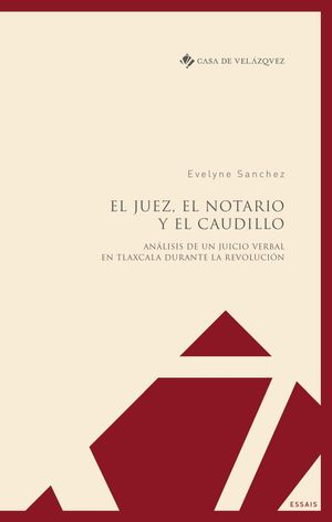 EL JUEZ, EL NOTARIO Y EL CAUDILLO