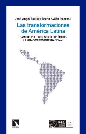 LAS TRANSFORMACIONES DE AMÉRICA LATINA