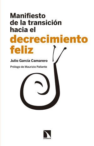 MANIFIESTO DE LA TRANSICIÓN HACIA EL DECRECIMIENTO FELIZ