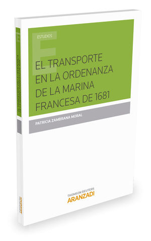 EL TRANSPORTE EN LA ORDENANZA MARINA FRANCESA DE 1681
