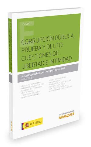 CORRUPCIÓN PÚBLICA, PRUEBA Y DELITO: CUESTIONES DE LIBERTAD E INTIMIDAD