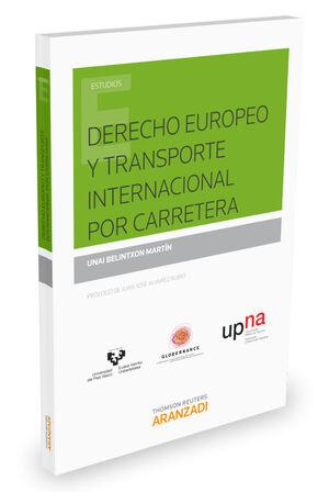 DERECHO EUROPEO Y TRANSPORTE INTERNACIONAL POR CARRETERA
