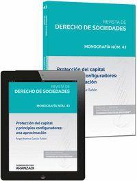PROTECCIÓN DEL CAPITAL Y PRINCIPIOS CONFIGURADORES: UNA APROXIMACIÓN (PAPEL + E-BOOK) REVISTA DE DER