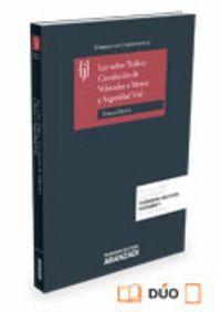 LEY SOBRE TRÁFICO, CIRCULACIÓN DE VEHCULOS A MOTOR Y SEGURIDAD VIAL (PAPEL + E-BOOK) CON JURISPRUDE