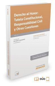 DERECHO AL HONOR: TUTELA CONSTITUCIONAL, RESPONSABILIDAD CIVIL Y OTRAS CUESTIONES (PAPEL + E-BOOK)