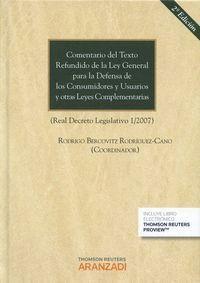 COMENTARIO DEL TEXTO REFUNDIDO DE LA LEY GENERAL PARA LA DEFENSA DE LOS CONSUMIDORES Y USUARIOS Y OT